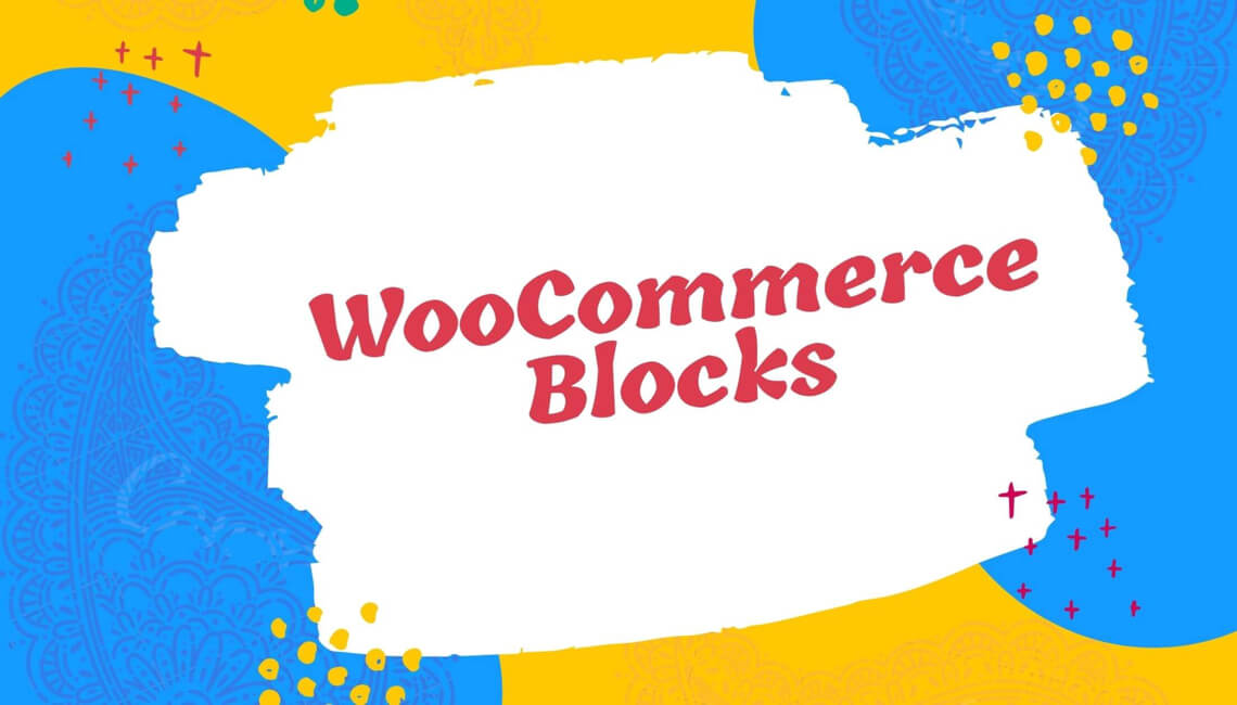Why Gutenberg WooCommerce Blocks is best for WooCommerce Website?
