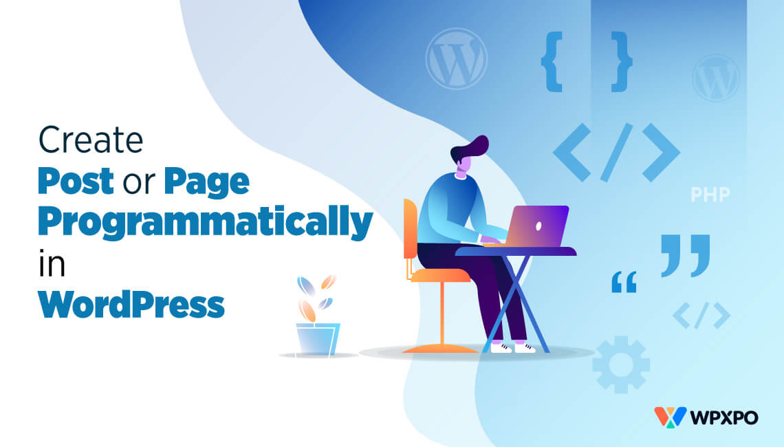 How to Create a Post or Page Programmatically in WordPress? 3