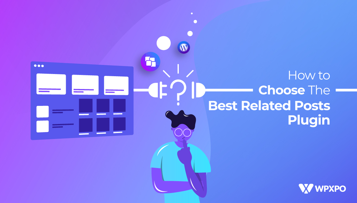How to Choose the Best Related Posts Plugin [11 WordPress Related Posts Plugin Compared]