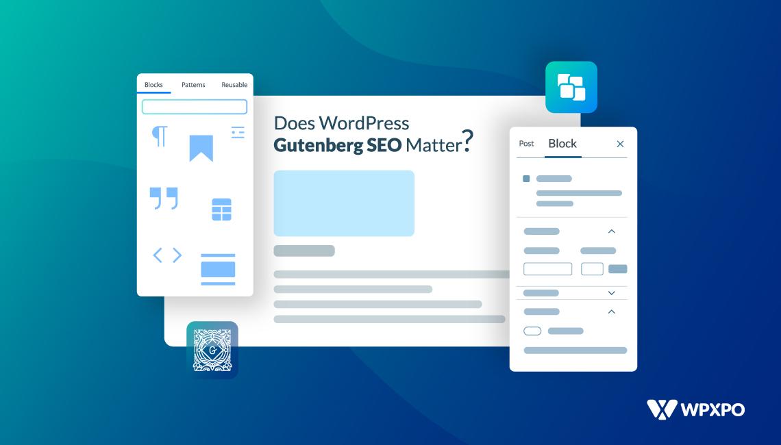 Does WordPress Gutenberg SEO Matter?